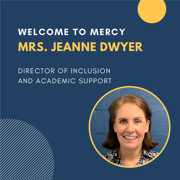Welcome Mrs. Jeanne Dwyer, Dir. of Inclusion and Academic Support